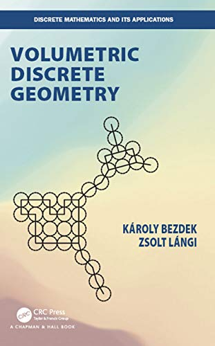 Volumetric Discrete Geometry (Discrete Mathematics and Its Applications) (English Edition)