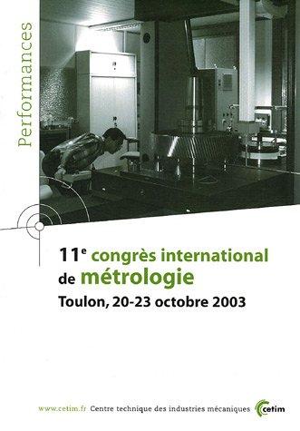 11e congrès international de métrologie : Toulon, 20-23 octobre 2003