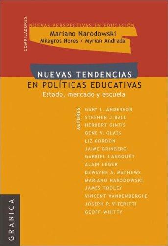 Nuevas Tendencias En Politicas Educativas por Myrian Andrada