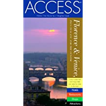 Access Florence Venice: Plus Tuscany and the Veneto (Access Florence Venice Milan)