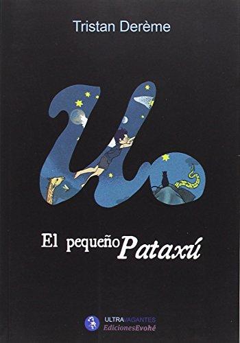 Pequeño Pataxú,El (Intravagantes)