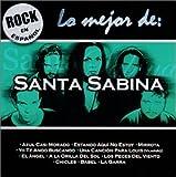Songtexte von Santa Sabina - Lo mejor de Santa Sabina