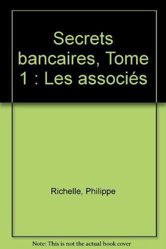 Secrets bancaires, Tome 1 : Les associés
