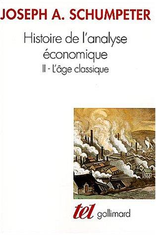 Histoire de l'analyse économique par J.-A. Schumpeter