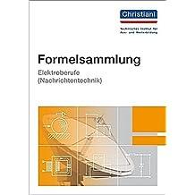 Formelsammlung Elektroberufe (Nachrichtentechnik)