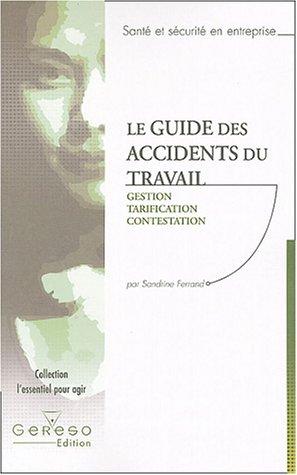 Le guide des accidents du travail