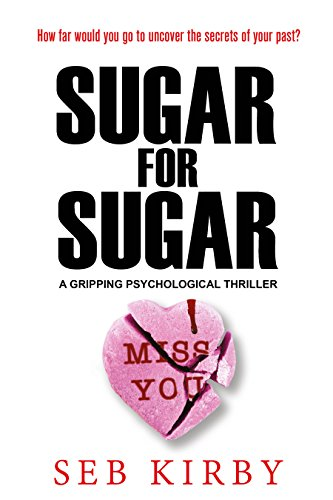 Sugar For Sugar  by Seb Kirby