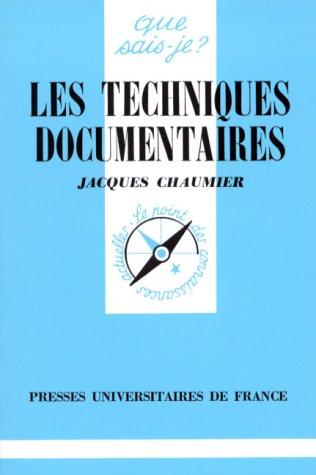 Les Techniques documentaires (Que sais-je ? N° 1419)