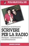 Image de Scrivere per la radio. Notiziari, radiogrammi, int