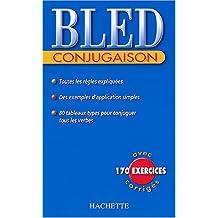 Bled : Conjugaison, édition 2004