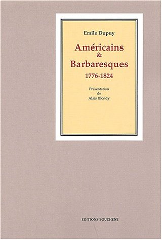Américains & Barbaresques (1776-1824)