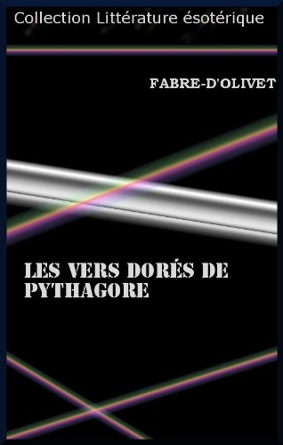 LES VERS DORÉS DE PYTHAGORE par Fabre D'Olivet