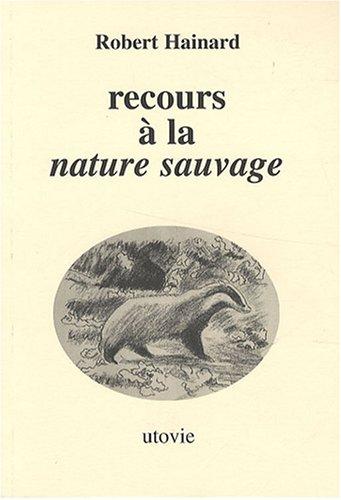Recours  la nature sauvage