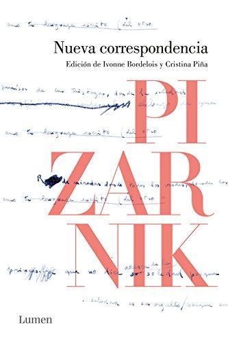 Nueva correspondencia (1955-1972): Edición de Ivonne Bordelois y Cristina Piña (LUMEN)
