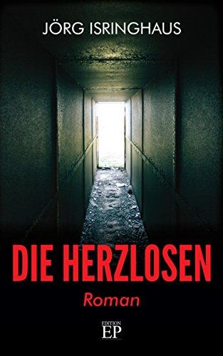 Die Herzlosen: Roman