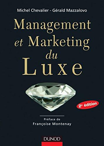 Management et Marketing du luxe - 2e édition (Marketing sectoriel)