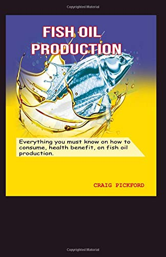 Fish oil production.: Everything you must know to consume,health benefit on fish oil production. -