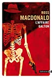 Affaire Galton (L') | Mac Donald, Ross - pseud.. Auteur