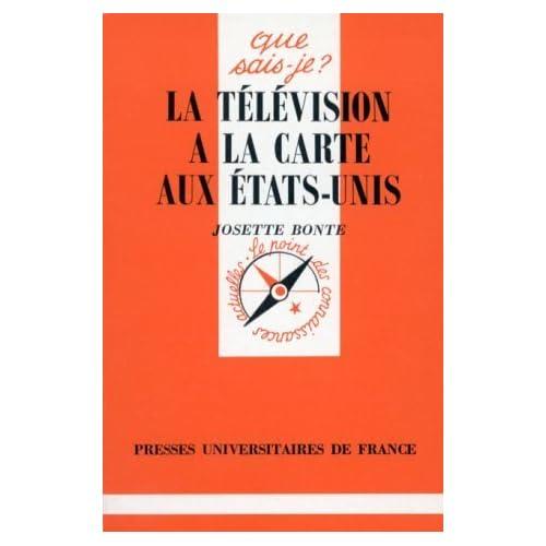 La télévision à la carte aux Etats-Unis by Josette Bonte (1998-11-01)