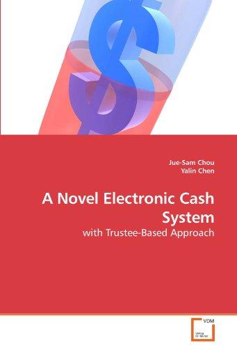 A Novel Electronic Cash System