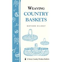 Weaving Country Baskets by Maryanne Gillooly (1996-01-12)