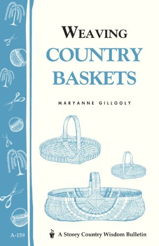 Weaving Country Baskets by Maryanne Gillooly (1996-01-12) par Maryanne Gillooly