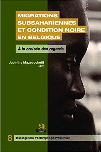 Migrations subsahariennes et condition noire en Belgique: A la croisée des regards