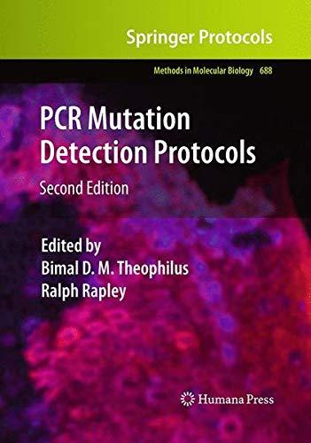 PCR Mutation Detection Protocols (Methods in Molecular Biology, Band 688)