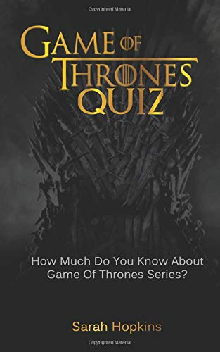 GAME OF THRONES QUIZ: How Much Do You Know
