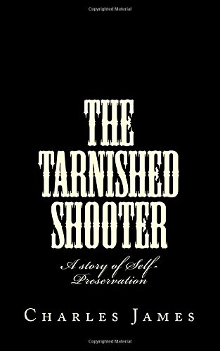 The Tarnished Shooter