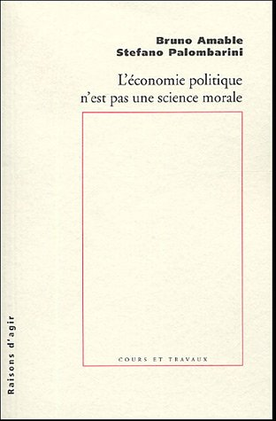 L'Economie politique n'est pas une science morale