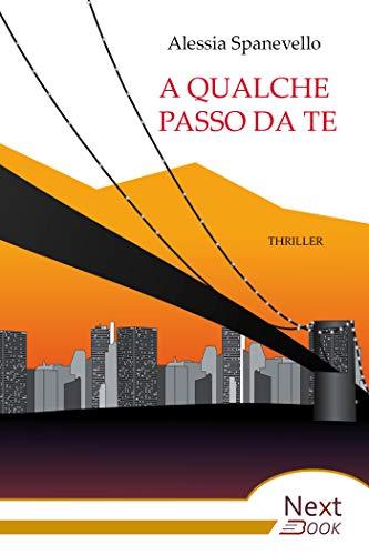 A qualche passo da te (Italian Edition)