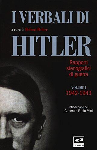 I verbali di Hitler. Rapporti stenografici di guerra: 1