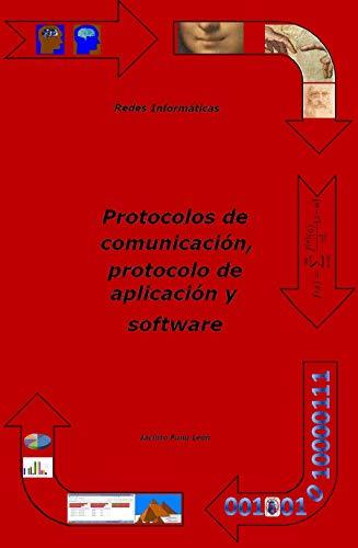 Redes informáticas: protocolos de comunicación, protocolo de aplicación y software (Tecnología por dentro nº 1)