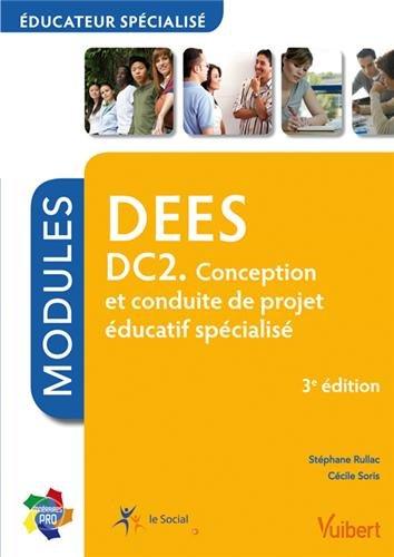 Formation DEES Éducateur spécialisé, DC2. Conception et conduite de projet éducatif spécialisé, Itinéraires pro - Modules