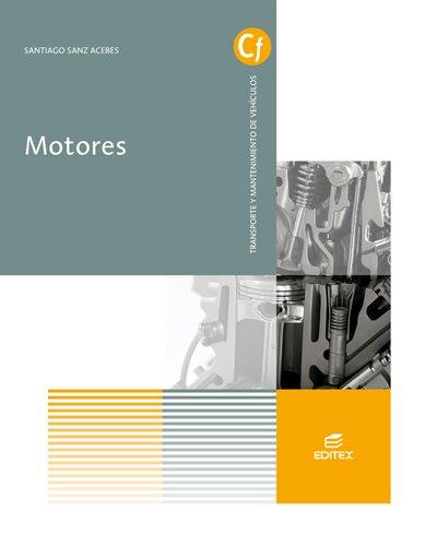 Motores (Ciclos Formativos) por Santiago Sanz Acebes