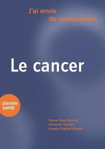 J'ai envie de comprendre ... Le cancer