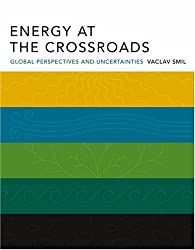 Energy at the Crossroads - Global Perspectives and  Uncertainties