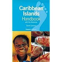 Caribbean Islands Handbook: with the Bahamas (Footprint Handbooks Series)