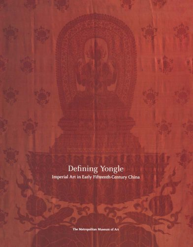 Defining Yongle: Imperial Art in Early Fifteenth-Century China by James C. Y. Watt (2013-06-25)