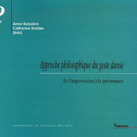 Approche philosophique du geste dans2 : De l'improvisation à la performance