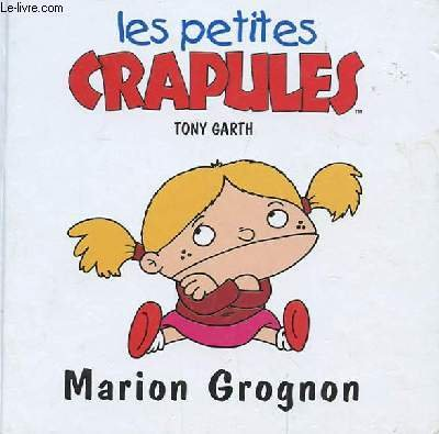 Marion Grognon : Les Petites Crapules