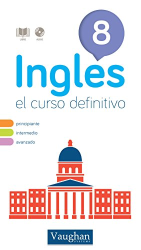 Curso de inglés definitivo 8 por Richard Vaughan
