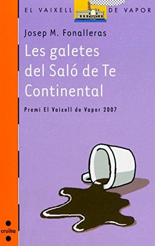 Les galetes del Saló de Te Continental (Barco de Vapor Naranja) por Josep M. Fonalleras