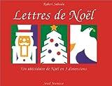Lettres de Noël : Un abécédaire de Noël en 3 dimensions