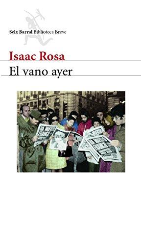 El vano ayer eBook: Rosa, Isaac: Amazon.es: Tienda Kindle
