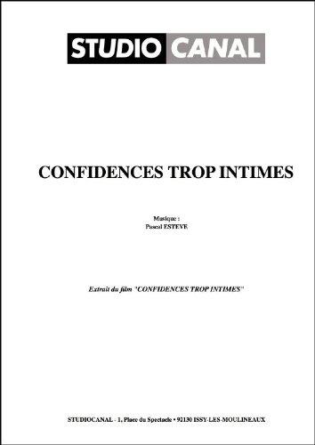 CONFIDENCES TROP INTIMES (partition)