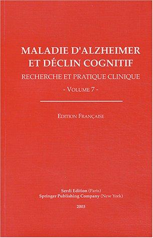 Maladie d'Alzheimer et déclin cognitif