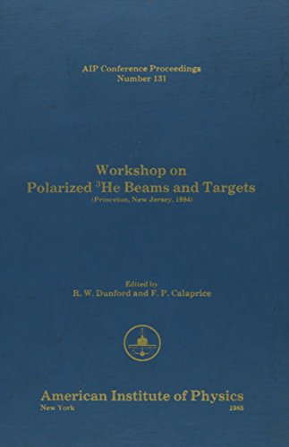 Polarized 3He Beams and Targets (AIP Conference Proceedings)
