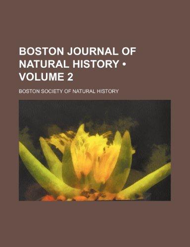 Boston journal of natural history (Volume 2)